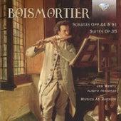 Boismortier: Sonatas Opp. 44 & 91, Suites, Op. 35 by Musica Ad Rhenum