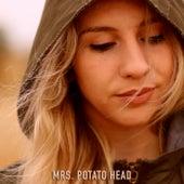 Mrs. Potato Head de Lou Cornago