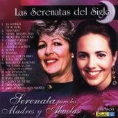 Las Serenatas del Siglo - Serenata para las Madres y Abuelas by Various Artists