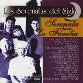 Las Serenatas del Siglo - Serenata para la Familia by Various Artists