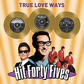 True Love Ways - Hit Forty Fives de Various Artists