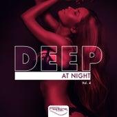 Deep At Night, Vol. 4 by Various Artists