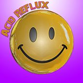 Acid Reflux by Various Artists