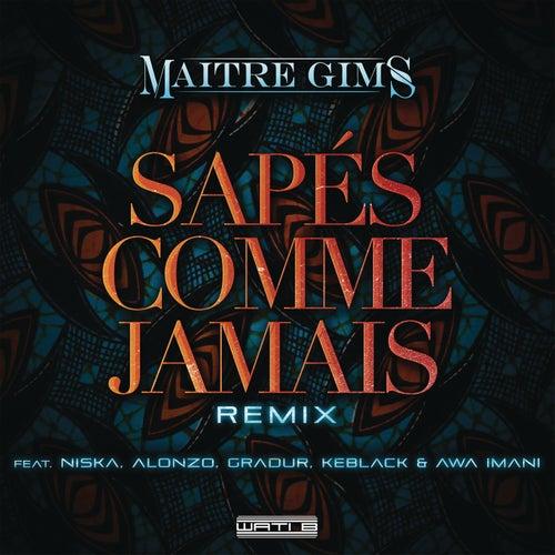 Sapés comme jamais (Remix) de Maître Gims