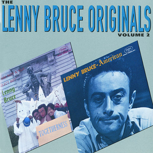 The Lenny Bruce Originals Vol. 2 by Lenny Bruce