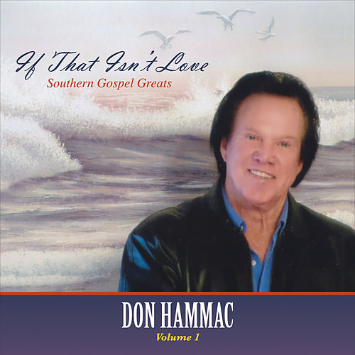 If That Isn't Love, Vol. 1 by Don Hammac