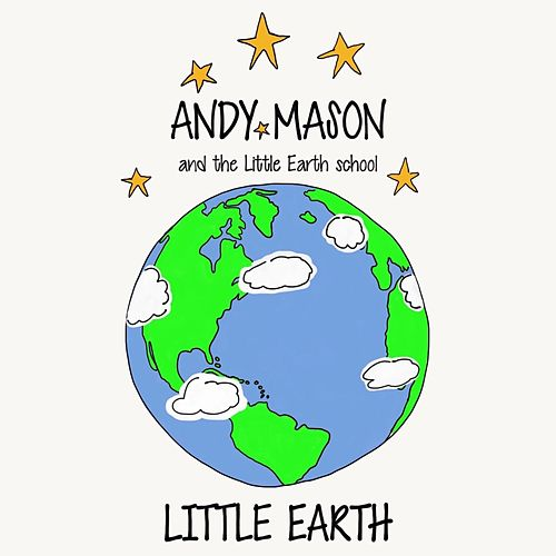 Little Earth (feat. The Little Earth School) by Andy Mason