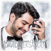 Y Sentirás Mi Amor / Silent Night de David Aleksander