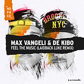 Feel The Music (Laidback Luke Remix) de Max Vangeli