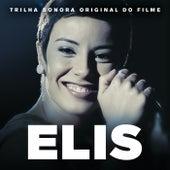 Elis (Trilha Sonora Original Do Filme) von Elis Regina