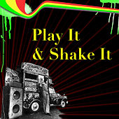 Play It & Shake It by Various Artists
