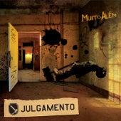 Muito Além by Julgamento