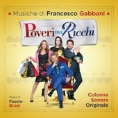 Poveri ma ricchi (Colonna Sonora Originale) di Various Artists