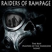 Raiders of Rampage (The Best Masters of the Hardcore Scene!) by Various Artists