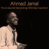 Ahmad Jamal: Trio & Quintet Recordings with Ray Crawford de Ahmad Jamal