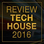 Review: Tech House 2016 by Various Artists