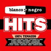 Blanco y Negro Hits (100% Temazos) de Various Artists