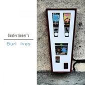 Confectioner's by Burl Ives