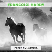 Freedom Loving de Francoise Hardy