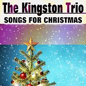 Songs for Christmas de The Kingston Trio