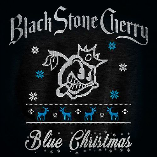 Blue Christmas von Black Stone Cherry