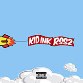 Rss2 von Kid Ink