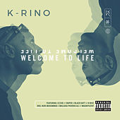 Welcome to Life (The Big Seven #6) by K-Rino