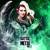 The Battle of Metal, Vol. 3 von Various Artists