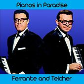Pianos in Paradise Medley: Jungle Rhumba / Shangri-La / Misty / African Echoes / Adventures in Paradise / Claire De Lune / The Breeze & I / Flamingo / Ebb Tide / Taboo / Negligee / Moon of Manakoora de Ferrante and Teicher