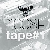 Moosetape, Vol. 1 by Various Artists