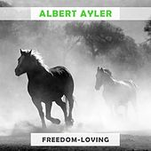 Freedom Loving de Albert Ayler