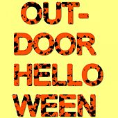 Outdoor Helloween by Various Artists