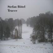 Tracce by Stefan Bötel