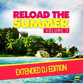 Reload the Summer Vol. 3 (Extended DJ-Edition) von Various Artists