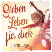 Sieben Leben für dich de Hanna Engel