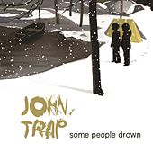 Some People Drown de John Trap