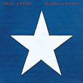 Hawks & Doves by Neil Young