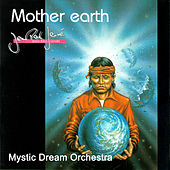 Mother Earth by Mystic Mood Orchestra
