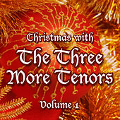 Christmas with The Three More Tenors Volume 1 de Three More Tenors
