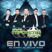 En Vivo: OK Corral De Dallas Texas van Grupo Maximo Grado