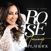 Questão de Honra - Playback de Rose Nascimento