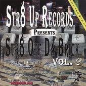 Str8 Off Da Brick Vol 2 de Various Artists