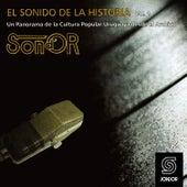 El Sonido de la Historia Sond´ Or Vol.1 (Un Panorama de la Cultura Popular Uruguaya Desde el Archivo) de Various Artists