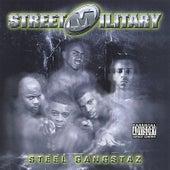 Steel Gangstaz by Street Military