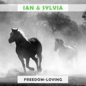 Freedom Loving by Ian and Sylvia