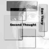 Second Thought by Dan Tharp