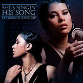 She's Singin' His Song: R&B Grooves & Ballads by Various Artists