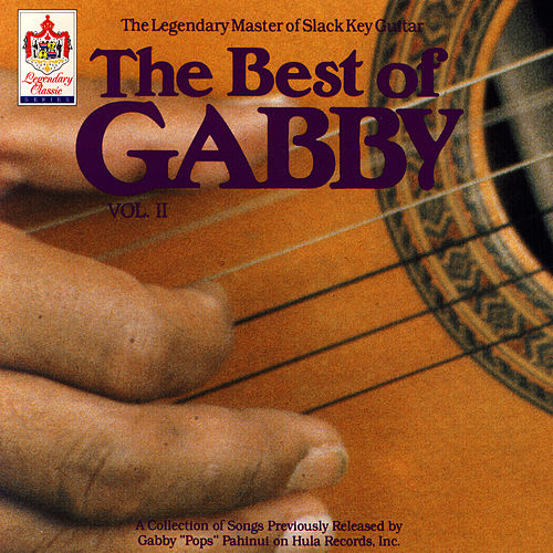 The Best Of Gabby Vol. II by Gabby Pahinui