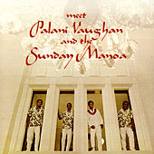 Meet Palani Vaughan And The Sunday Manoa by Palani Vaughan