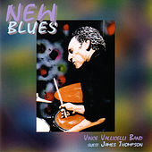 New Blues by Vince Vallicelli Band